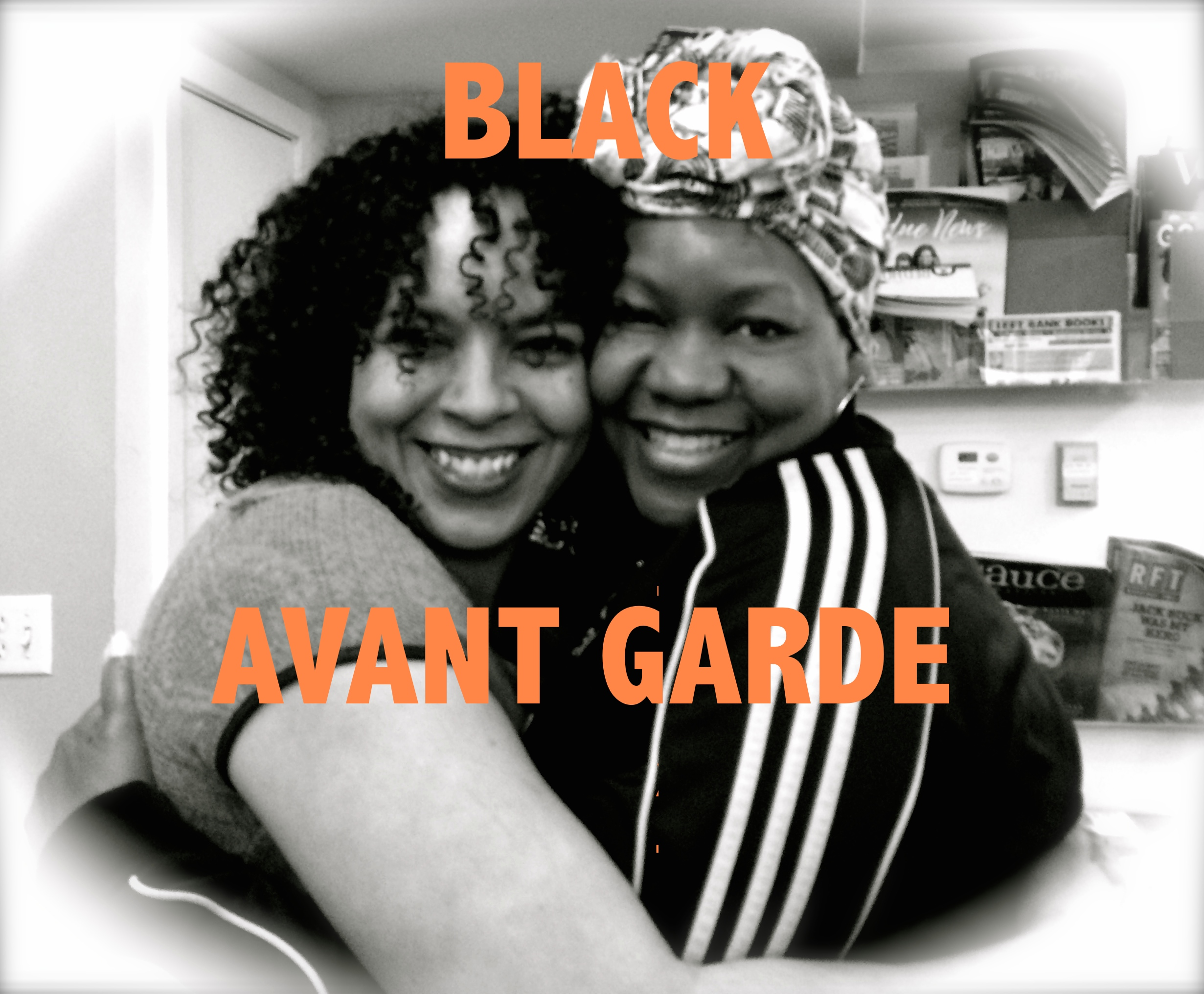 The FEMININE PRONOUN Series #12: Black Avant Garde
