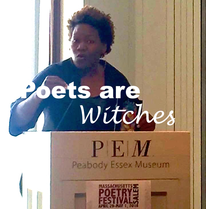 The FEMININE PRONOUN Series #15: Poets are Witches