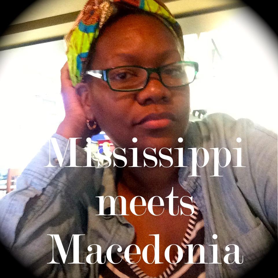 Mississippi Meets Macedonia