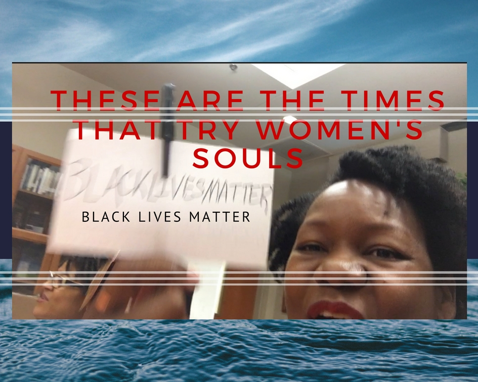The Feminine Pronoun Series #23: These Are the Times That Try Women's Souls