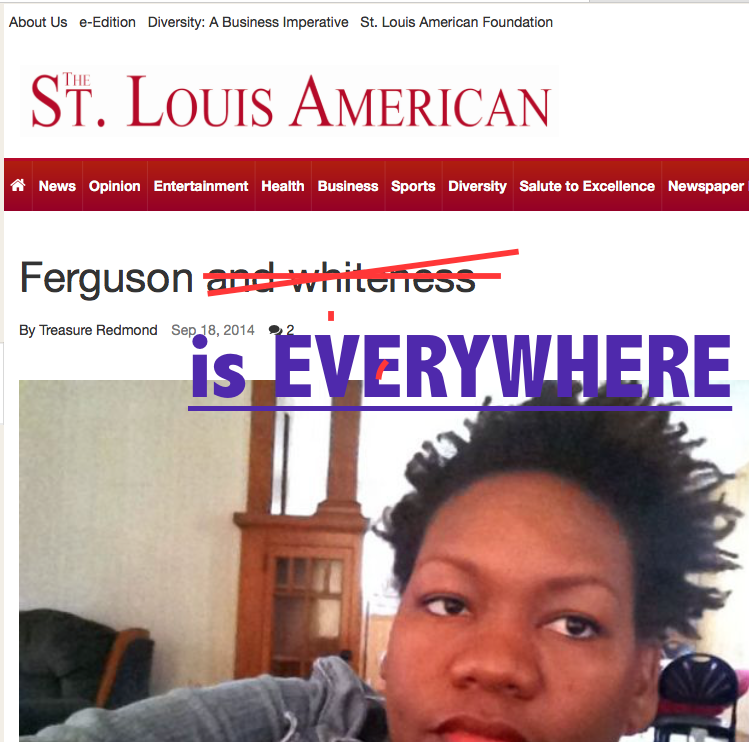 The Feminine Pronoun Series #25: Ferguson is Everywhere